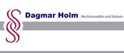 Rechtsanwältin und Notarin Dagmar Holm